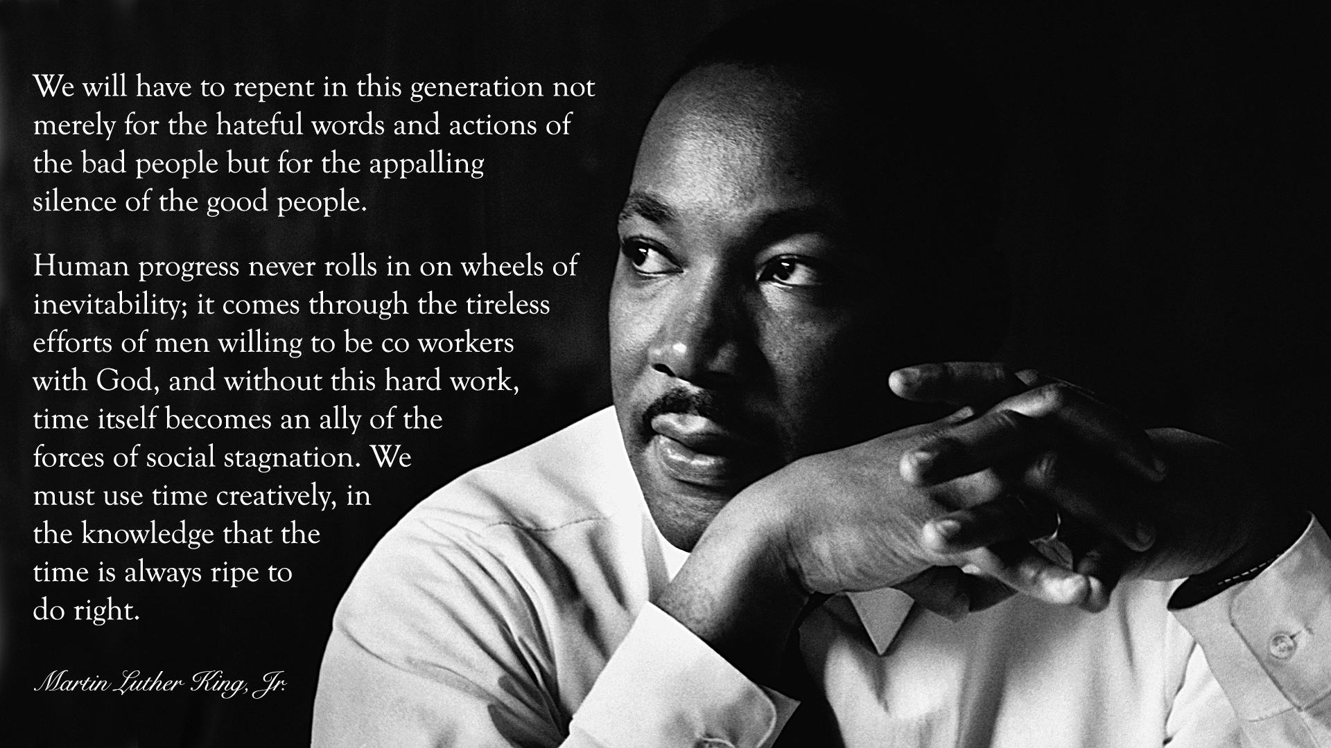 Quotes From Mlk Letter From Birmingham Jail: The Time Is Always Ripe To Do Right.