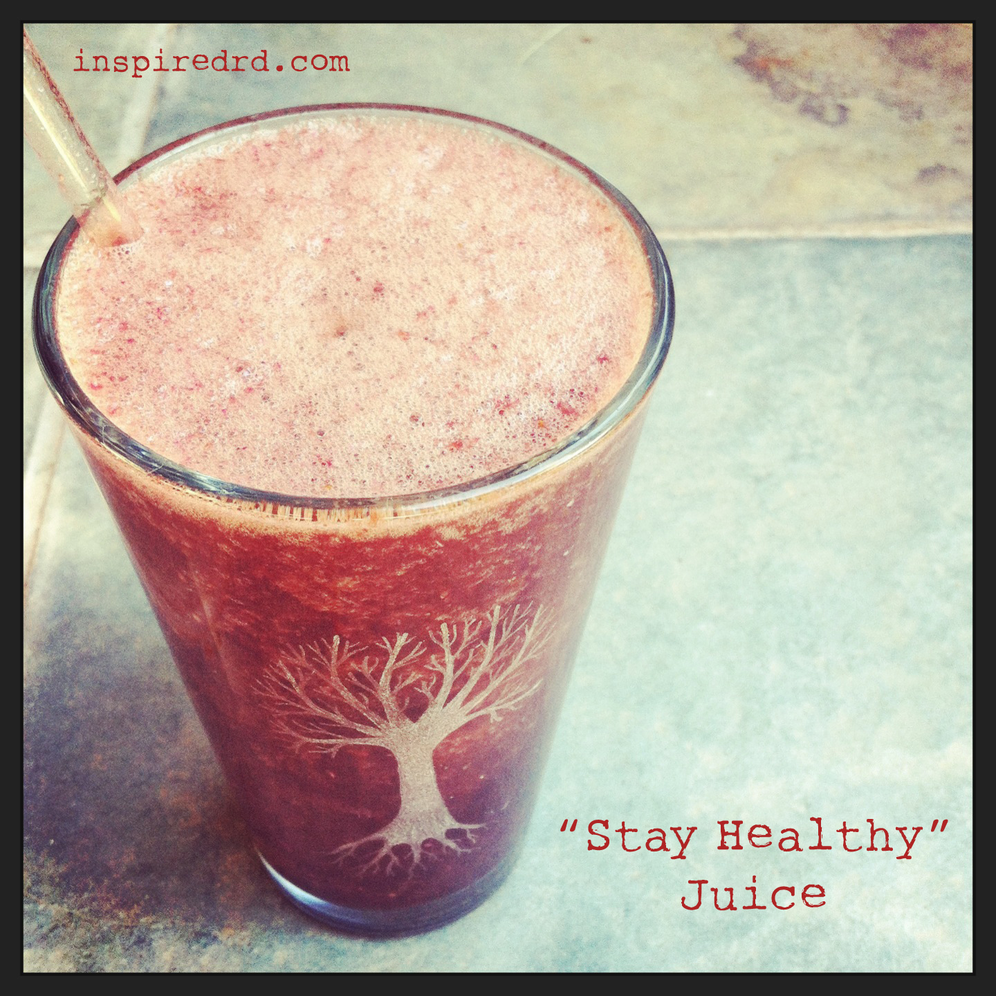 """Stay Healthy"" Juice from InspiredRD.com"