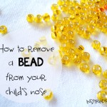 How to remove a bead from your child's nose via InspiredRD.com