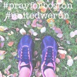 #prayforboston #unitedwerun