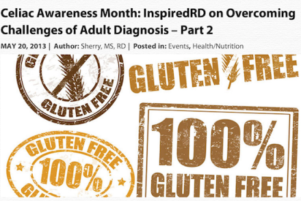 Celiac Awareness Month: InspiredRD on Overcoming Challenges of Adult Diagnosis – Part 2