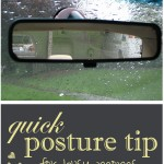 Quick Posture Tip for Busy Moms (especially moms who drive a lot!) from InspiredRD.com